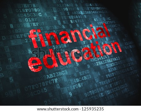 Education concept: pixelated words Financial Education on digital background, 3d render - stock photo
