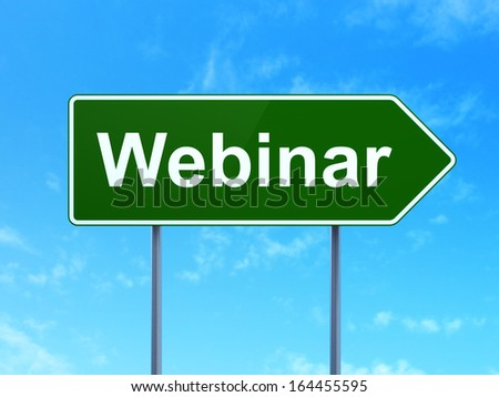 Education concept: Webinar on green road (highway) sign, clear blue sky background, 3d render - stock photo