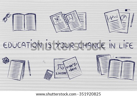 Education is your chance in life: set of books and notes about various school subjects