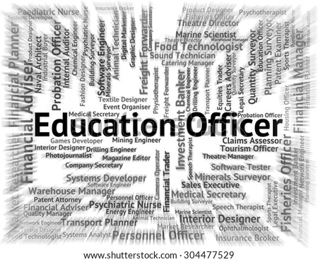 Education Officer Representing Hiring Study And Jobs