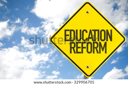 Education Reform sign with sky background