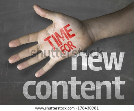 Educational and Creative composition with the message Time for New Content - stock photo