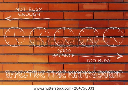 effective time management: find a good balance between too busy and not enough - stock photo