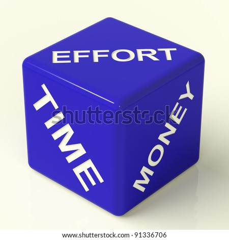 Effort Time Money Blue Dice Representing The Ingredients For Business - stock photo