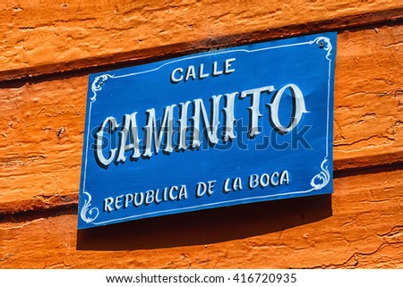 El Caminito street in La Boca district, Buenos Aires, Argentina. Caminito means narrow lane and is popular tourist street. - stock photo