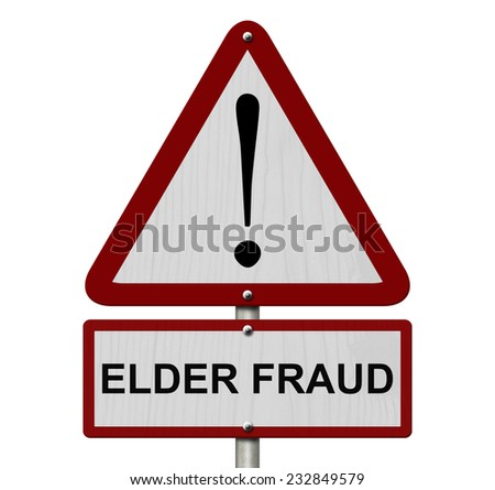 Elder Fraud Caution Sign, Red and White Triangle Caution sign with word Elder Fraud isolated on white - stock photo