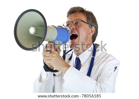 Elderly handsome Doctor shouts loudly in megaphone. Isolated on white background. - stock photo
