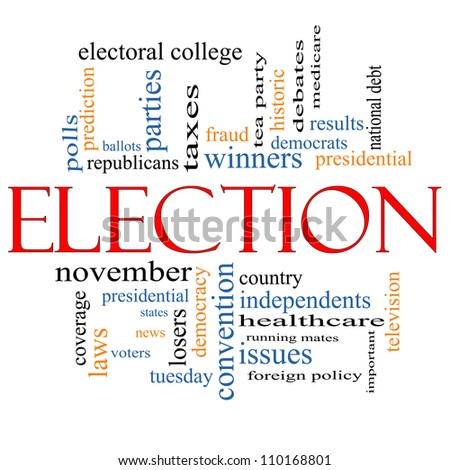 Election Word Cloud Concept with great terms such as voters, debt, presidential, convention, republicans, democrats, winners, issues and more - stock photo