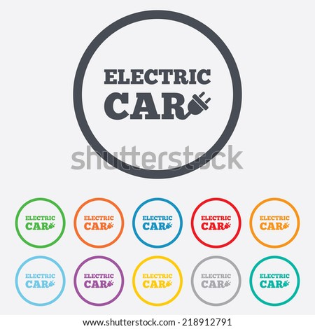 Electric car sign icon. Electric vehicle transport symbol. Round circle buttons with frame.