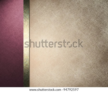 elegant formal background with light brown beige parchment paper illustration with striped side border of pink purple color and gold ribbon with vintage grunge texture and copy space for brochure - stock photo