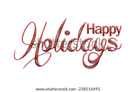 Elegant Holiday 3D Lettering, Happy Holidays. - stock photo