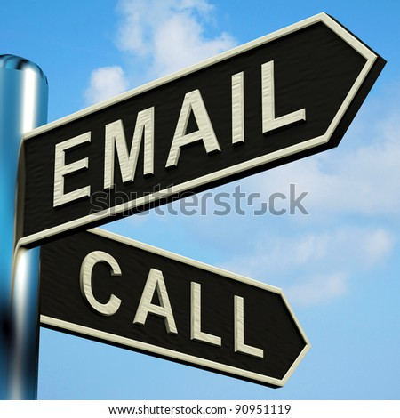 Email Or Call Directions On A Metal Signpost - stock photo