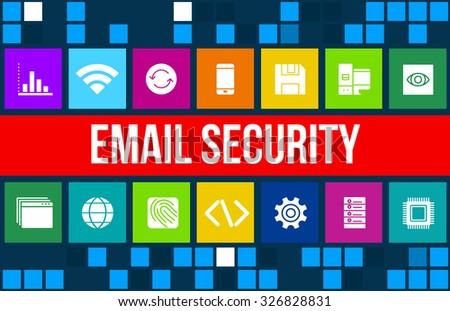 Email security concept image with business icons and  - stock photo