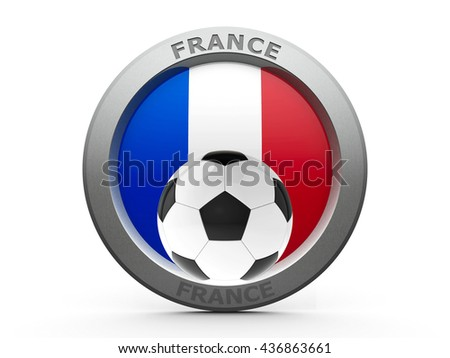 Emblem - Flag of France with fotball - isolated on white, represents Euro 2016 - France football championship, three-dimensional rendering, 3D illustration - stock photo