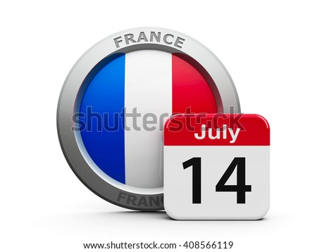 Emblem of France with calendar button - The Fourteenth of July - represents national french holiday - The Bastille Day, three-dimensional rendering, 3D illustration - stock photo