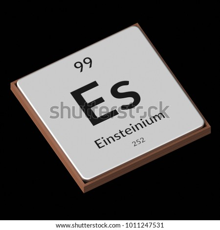 https://thumb7.shutterstock.com/display_pic_with_logo/3858785/1011247531/stock-photo-embossed-isolated-metal-plate-displaying-the-chemical-element-einsteinium-its-atomic-weight-1011247531.jpg