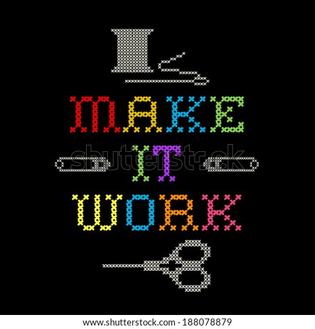 Embroidery, Make it Work fashion rainbow cross stitch needlework sewing design, with needle, thread, safety pins and scissors, isolated on black background. - stock photo
