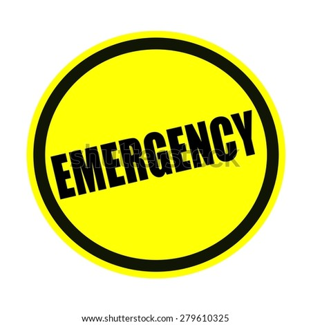 Emergency black stamp text on yellow
