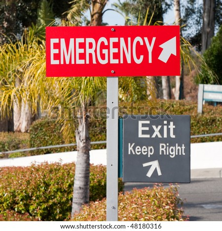 Emergency Exit, Keep Right, Hospital Sign