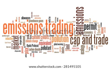 Emissions trading - international environmental issues and concepts tag cloud illustration. Word cloud collage concept. - stock photo