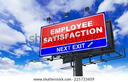 Employee Satisfaction - Red Billboard on Sky Background. Business Concept. - stock photo