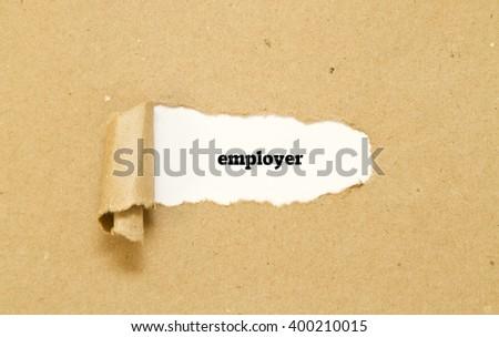 Employer word written under torn paper - stock photo