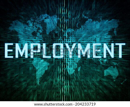Employment text concept on green digital world map background  - stock photo
