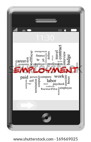 Employment Word Cloud Concept of Touchscreen Phone with great terms such as boss, wage, hr and more. - stock photo