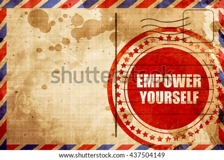 empower yourself - stock photo