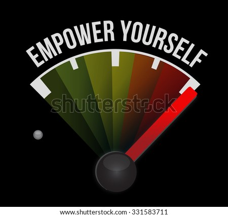 Empower Yourself meter sign concept illustration design graphic - stock photo