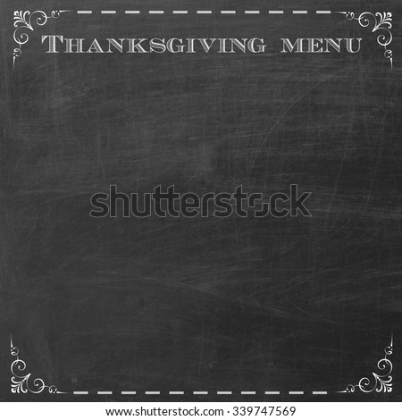 empty chalkboard to copyspace thanksgiving menu items - stock photo