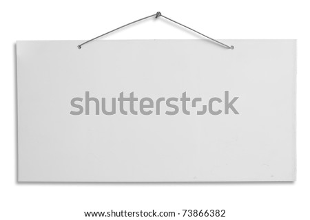 empty signboard, white blank lacquered aluminum sheet hanging with wire and nail, notice, announce, slab isolated, clipping path - stock photo