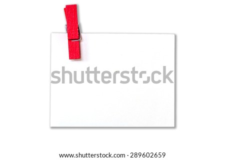 empty white paper with wood clip isolated on white  for text. - stock photo