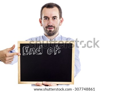 End of: - Young businessman with blackboard - isolated on white