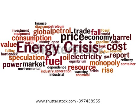 Energy crisis, word cloud concept on white background.  - stock photo