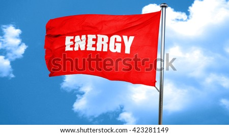 energy, 3D rendering, a red waving flag - stock photo