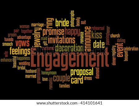 Engagement, word cloud concept on black background.