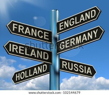 England France Germany Ireland Signpost Shows Europe Travel Tourism And Destinations - stock photo