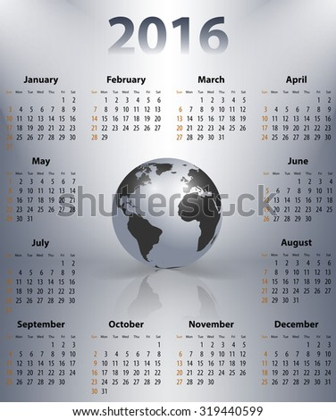 English business calendar for 2016 year with the world globe in a spot. Sundays first.