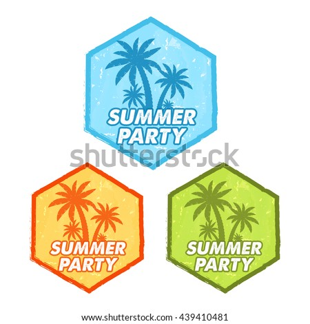 enjoy summer party banners - text in blue, orange, green grunge drawn flat design hexagons labels with palms symbol, holiday seasonal concept - stock photo