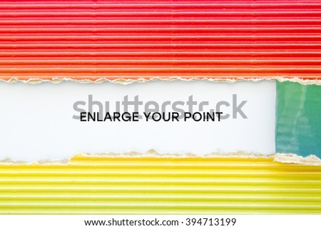 Enlarge your point written under torn paper.