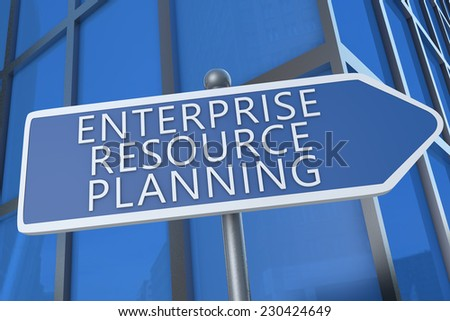 Enterprise Resource Planning - illustration with street sign in front of office building. - stock photo