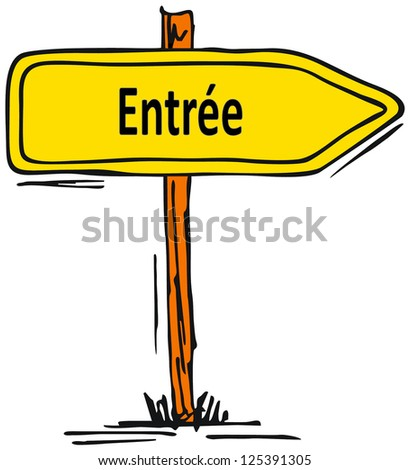 Entrance in french language