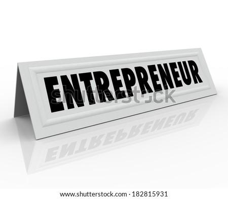 Entrepreneur Word Tent Card Business Owner Speaker Expert - stock photo