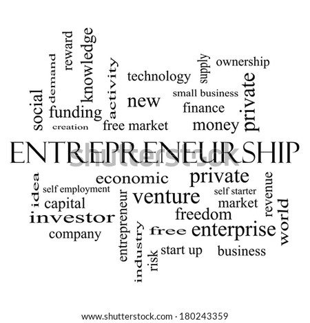 Entrepreneurship Word Cloud Concept in black and white with great terms such as economic, private, venture and more. - stock photo