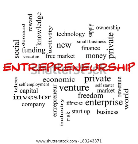 Entrepreneurship Word Cloud Concept in red caps with great terms such as economic, private, venture and more. - stock photo