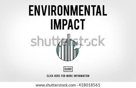 Environmental Impact Conservation Community Concept - stock photo