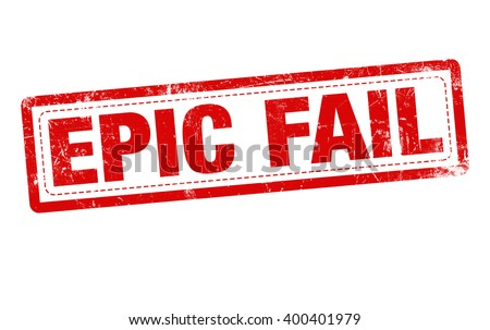 Epic Fail red stamp text on white background - stock photo