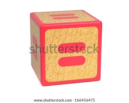 Equal Sign on Red Wooden Childrens Alphabet Block Isolated on White. Educational Concept. - stock photo