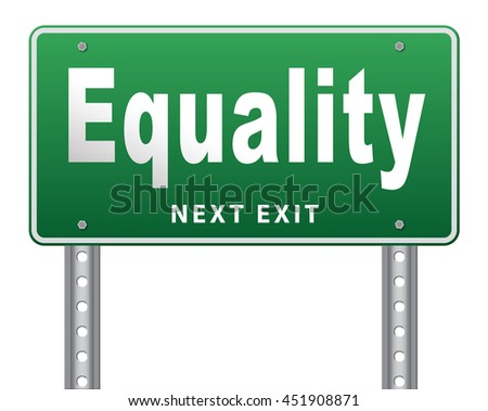 Equality and solidarity equal rights and opportunities no discrimination, road sign, billboard.  3D illustration, isolated, on white  - stock photo
